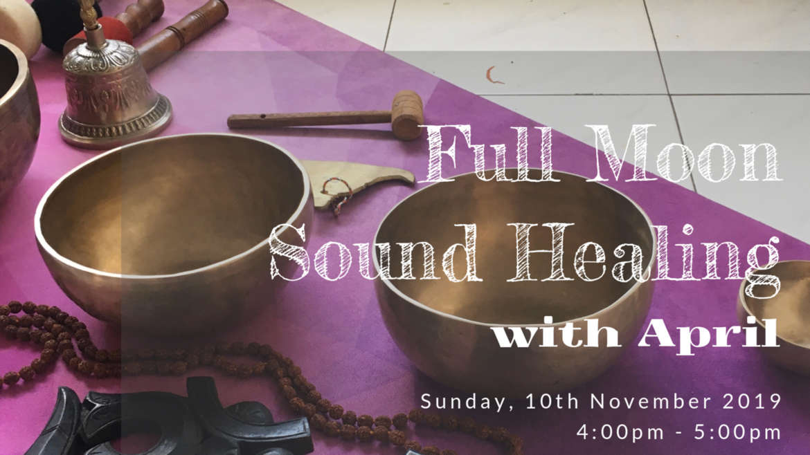 Full Moon Sound Healing With April